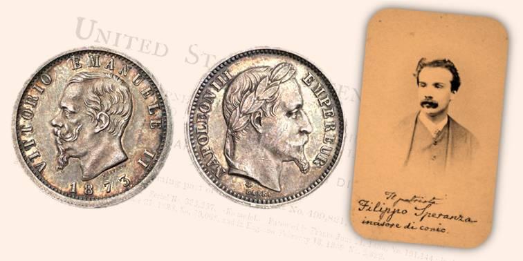 Esemplare ibrido con il dritto del marengo italiano del 1873 e al rovescio Napoleone III; a destrra, un raro ritratto fotografico di Filippo Speranza