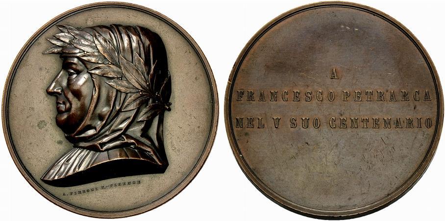 Medaglia in bronzo del 1874 (Ae, mm 72) incisa da Adolfo Pieroni e celebrativa del V centenario della nascita di Francesco Petrarca autore, fra l'altro, di un'apologia del biondo metallo, l'oro