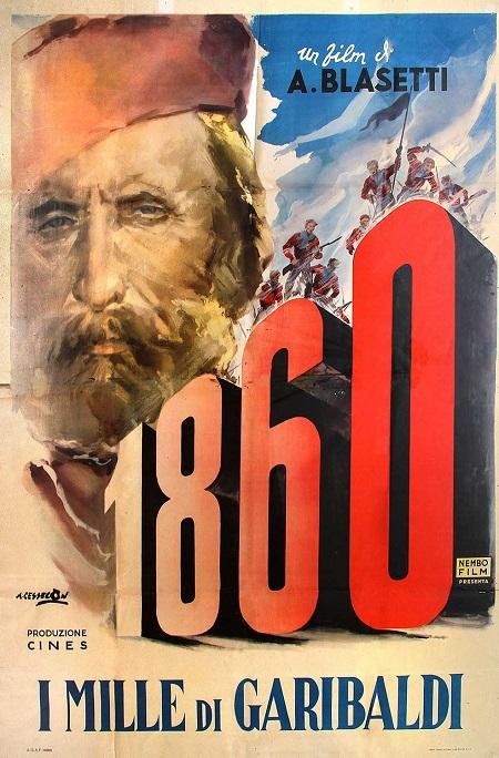 """A narrare la fine del Regno delle Due Sicilie, tra gli altri, il film """"1860 . I Mille di Garibaldi"""" di Alessandro Blasetti del 1934"""