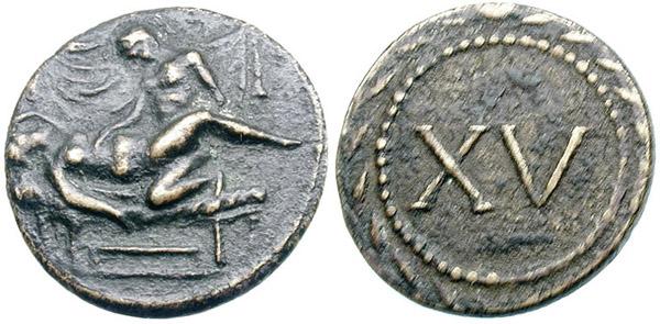 Spintria di età augustea (22-37 d.C.) in bronzo (mm 20,2 g 4,27) con numerale XV al rovescio