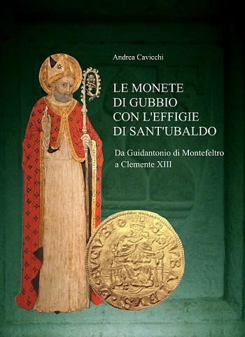 La copertina del saggio catalogo curato, come la mostra in corso a Gubbio, dal numismatico Andrea Cavicchi