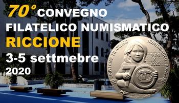 70° Convegno filatelico numismatico Riccione 2020