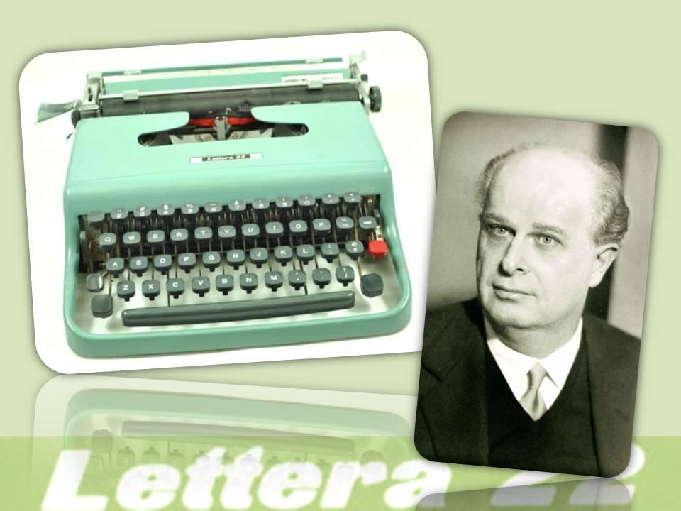 """La """"Lettera22"""" e l'industriale piemontese Adriano Olivetti, pioniere nella meccanizzazione e poi nell'elettronica da ufficio, fliantropo e filosofo che ha segnato il Novecento italiano"""