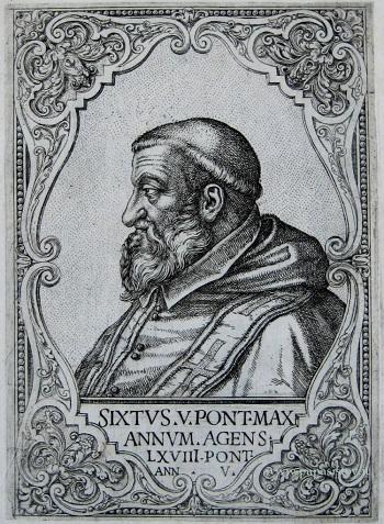 Una bella incisione raffigurante Sisto V all'età di 78 anni, nel corso del suo quinto anno di pontificato