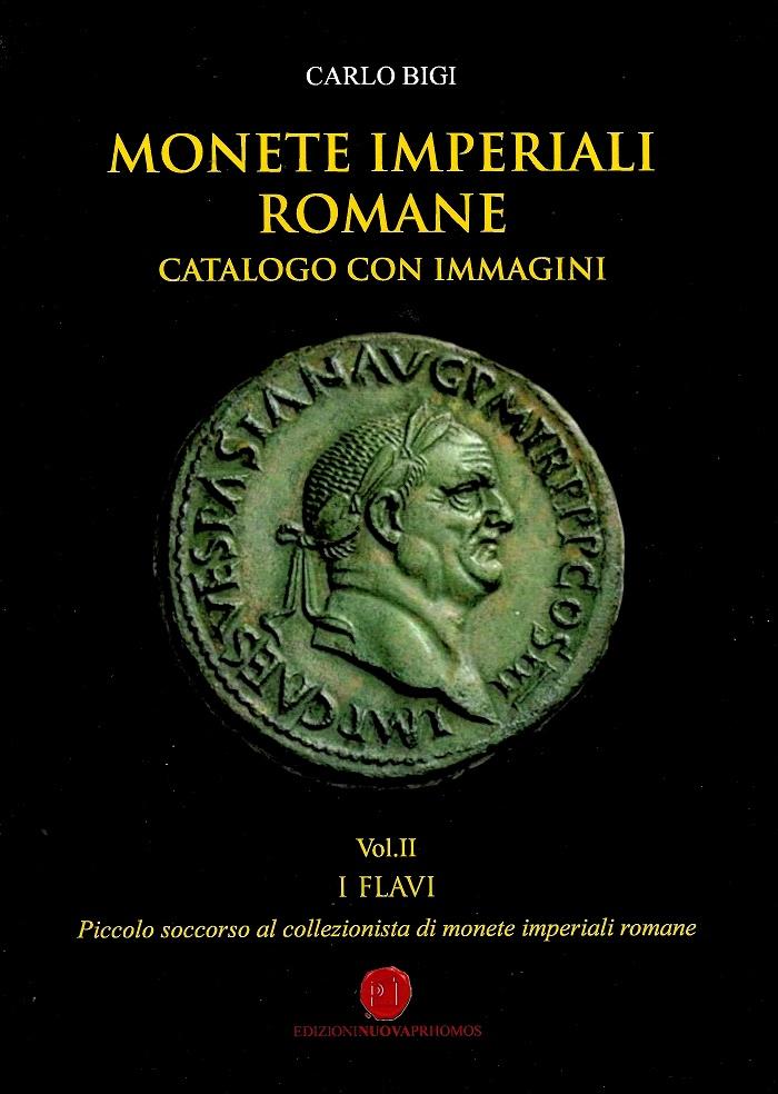 La copertina del nuovo volume di Carlo Bigi dedicato alle monete della dinastia Flavia