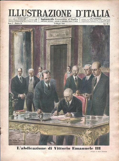 """L'abdicazione del """"re numismatico"""", vittorio Emanuele III, sulla copertina della """"Illustrazione d'Italia"""": anche le riviste d'epoca hanno un fascino intramontabile"""