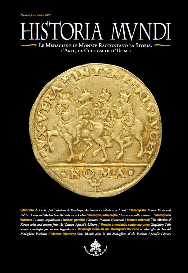 """Al centro di """"Historia Mundi"""" 2020 un'importante mostra numismatica che sarà presto inaugurata a Lisbona con il fondamentale contributo del Medagliere vaticano"""