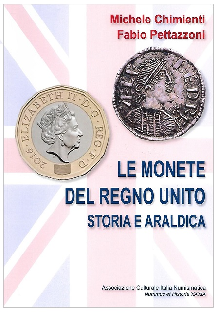 """La copertina de """"Le monete del Regno Unito. Storia e araldica"""" di Michele Chimienti e Fabio Pettazzoni"""