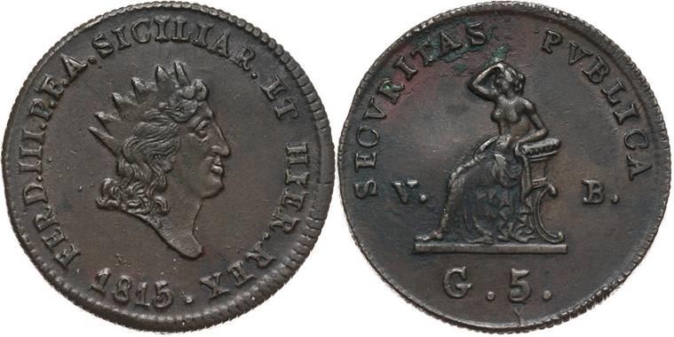 """Moneta da 5 grani in rame del 1815, zecca di Palermo: al rovesciouna figura muliebre di gusto """"britannico"""" e legenda SECVRITAS PVBLICA"""
