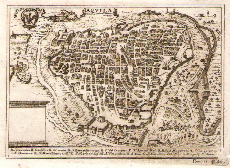 La città de L'Aquila come appariva prima del terremoto del 1703 che la rase al suolo quasi completamente