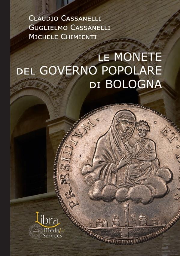Ben 344 pagine a colori per il volume dedicato alla monetazione di Bologna della fine del XVIII secolo: un libro che non può mancare nella tua bliblioteca numismatica