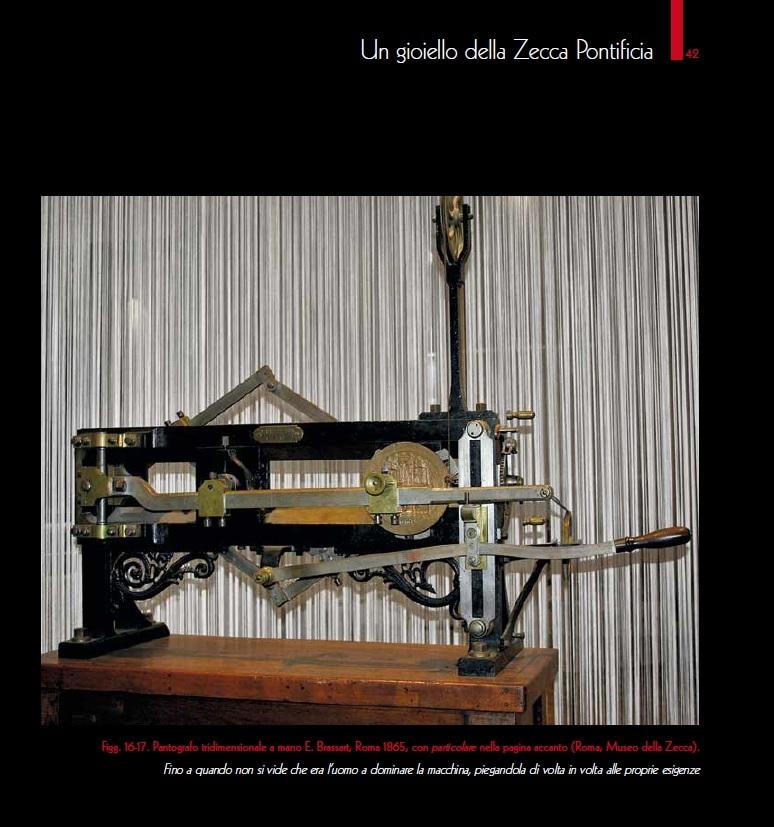 """Un """"gioiello della Zecca Pontificia"""", questo pantografo che passò nei laboratori della nuova fabbrica delle monete di Via Principe Umberto a inizio Novecento"""