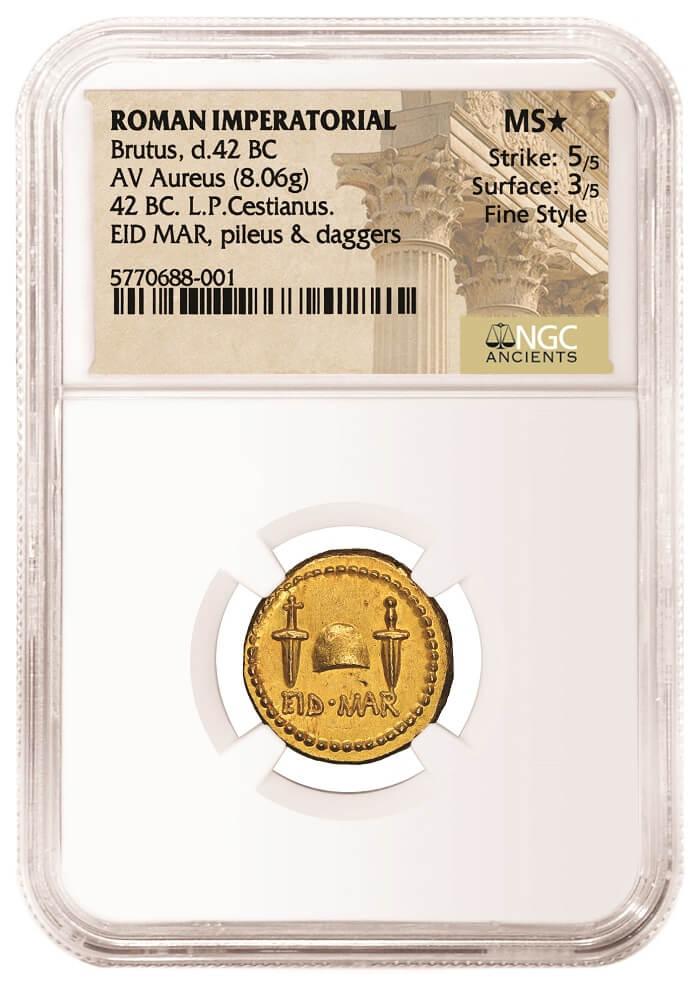 L'aureo di Bruto certificato da NGC che ricorda, esemplare quasi unico nel pi+ù prezioso dei metalli, le Idi di marzo