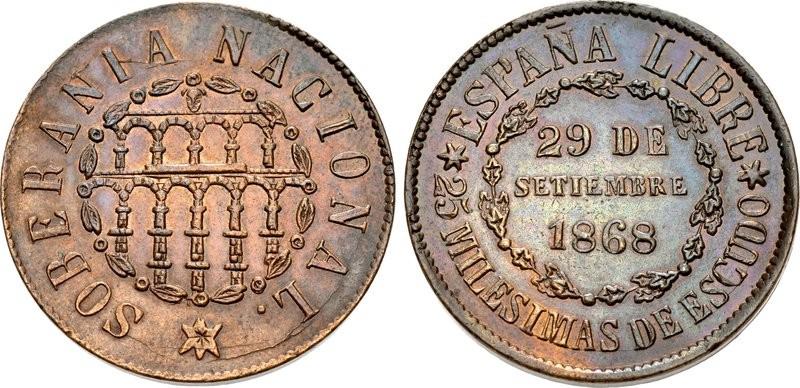 """Rarissima in elevata conservazione, la moneta da 25 millesimi di escudo in rame con la data del 29 settembre 1868 coniata a Segovia è la """"celebrativa"""" per eccellenza del periodo rivoluzionario in Spagna"""