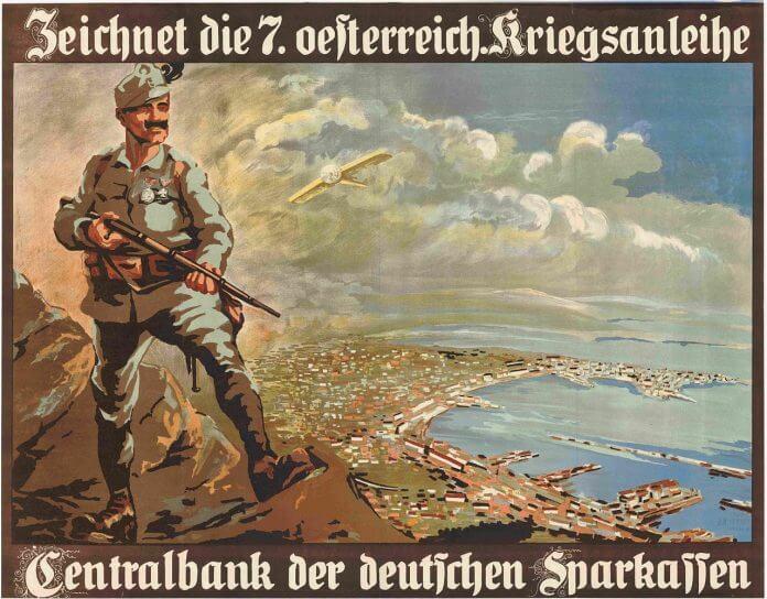Fig. 1   Manifesto di propaganda austro-ungarica che invita alla sottoscrizione delle obbligazioni di guerra: un soldato vigila sul porto di Trieste, sbocco primario della potenza viennese sull'Adriatico