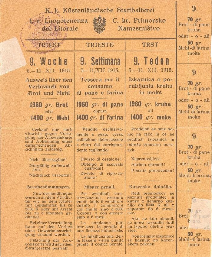 Fig. 4   Tessere annonarie di Trieste: tessera del pane e della farina valida per la nona settimana di distribuzione (5-11 dicembre 1915). Dimensioni originali cm 14,9 x 12,2