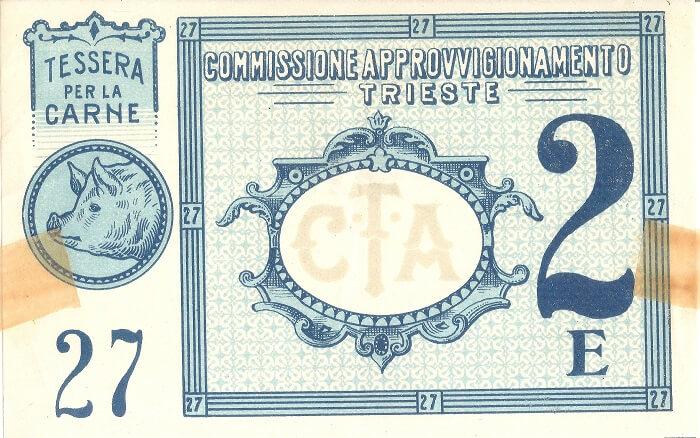 Fig. 5   Tessere annonarie di Trieste: tessera per l'acquisto di carne maiale, numero 27 serie E, risalente al primo dopoguerra. Dimensioni originali cm 7,3 x 11,6