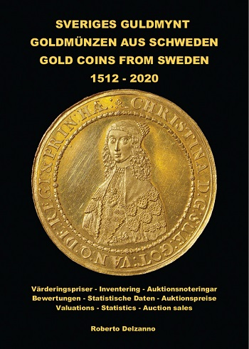 La copertina del volume dedicato alle monete in oro svedesi dal XVI secolo a oggi che si è aggiudicato il Book Prize dell'AINP